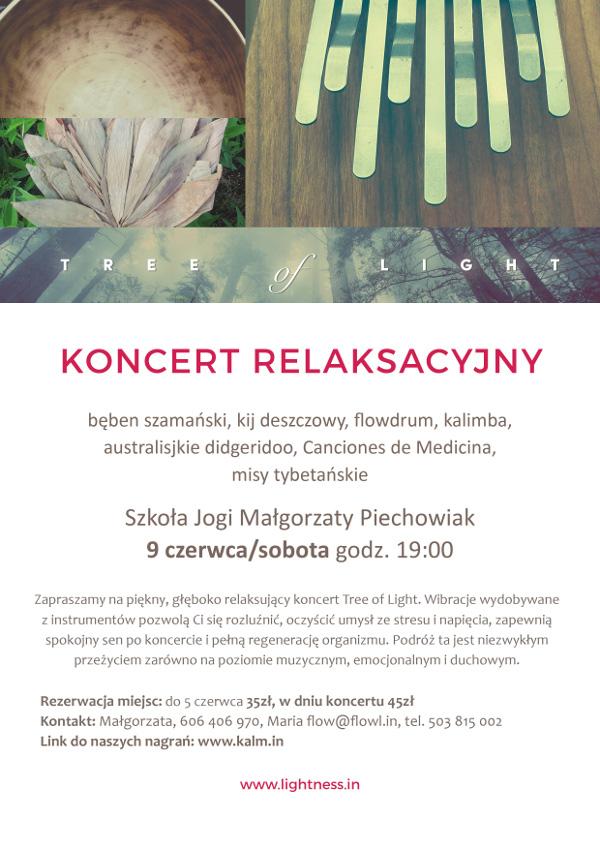 Koncert relaksacyjny odbędzie się w Szkole Jogi Małgorzaty Piechowiak dnia 9 czerwca (sobota) o godzinie 19:00. Rezerwacja miejsc do 5 czerwca, koszt 35 zł.